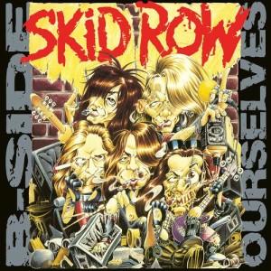 B-Side Ourselves dari Skid Row