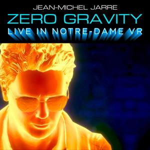 Album Zero Gravity (Live In Notre-Dame VR) from 众艺人