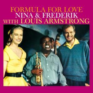 Nina(菲律賓)的專輯Formula for Love. Nina & Frederik with Louis Armstrong