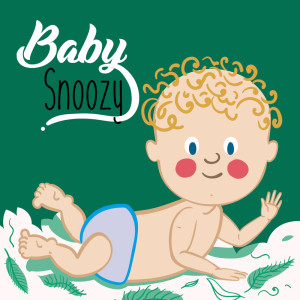 Classic Music For Baby Snoozy的專輯Baby Snoozy