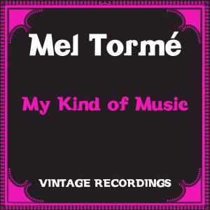 Mel Tormé的專輯My Kind of Music (Hq Remastered)