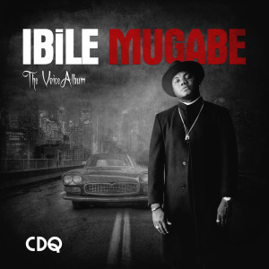Album Ibile Mugabe from CDQ