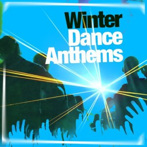 This Is Dance Music的專輯Winter Dance Anthems