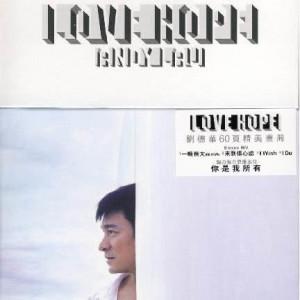 劉德華的專輯Love Hope (希望. 愛)
