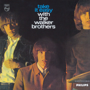 Album Take It Easy With The Walker Brothers from The Walker Brothers