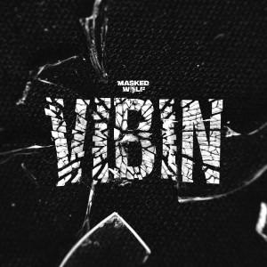 Vibin (Explicit) dari Masked Wolf