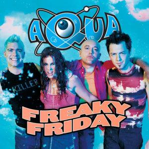 Aqua的專輯Freaky Friday