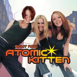 Right Now 2001 Atomic Kitten