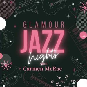 Album Glamour Jazz Nights with Carmen Mcrae from Carmen McRae