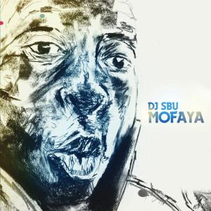 Album MoFaya from DJ SBU