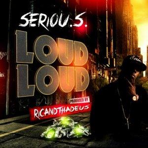 Album Loud Loud from SERIOU.S.