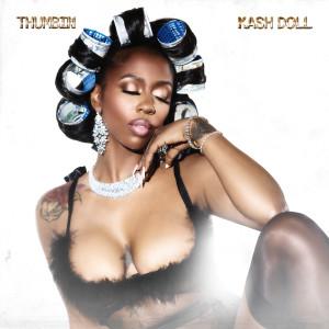 Album Thumbin from Kash Doll