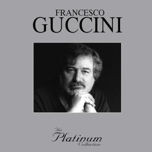 The Platinum Collection 2006 Francesco Guccini