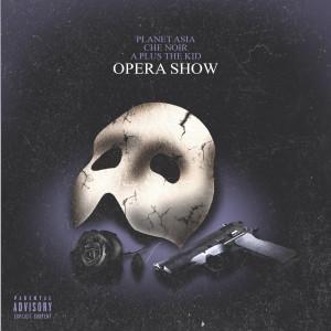 Album Opera Show from Planet Asia
