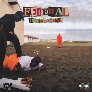 Album Federal (Explicit) from Bfb Da PackMan