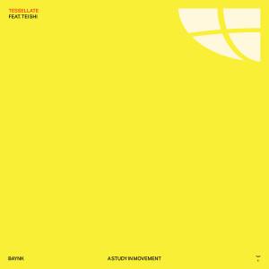 Album TESSELLATE from Baynk