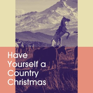 Album Have Yourself a Country Christmas from Christmas Hits