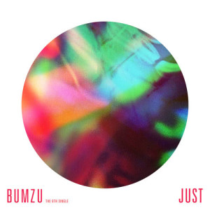 BUMZU的專輯The 6th Digital Single `JUST`