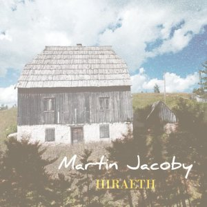 Album Hiraeth from Martin Jacoby