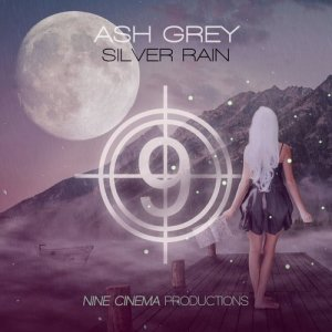 Album Silver Rain from Ash Grey