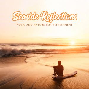 Album Seaside Reflections from Meditation Music Zone