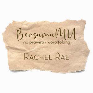 BersamaMu dari Rachel Rae