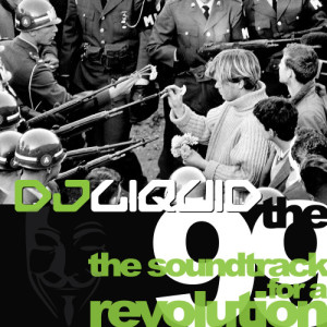 Album The 99: The Soundtrack for a Revolution from DJ Liquid