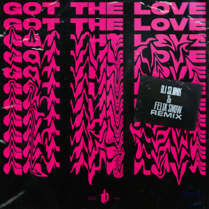 Album Got The Love (DJ Sliink & Felix Snow Remix) from The Bliss