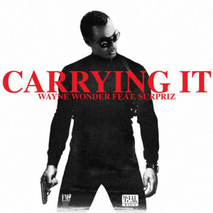 Album Carrying It from Wayne Wonder
