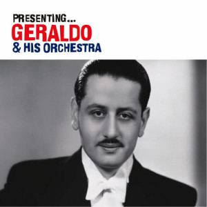 Album Presenting… Geraldo from Geraldo
