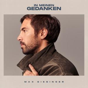 Album In meinen Gedanken (Gospel Chor Version) from Max Giesinger