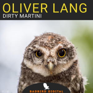 Album Dirty Martini from Oliver Lang