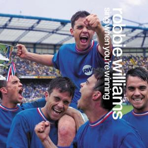 Sing When You're Winning 2000 Robbie Williams