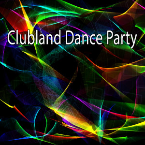 Album Clubland Dance Party from Dance Hits 2015