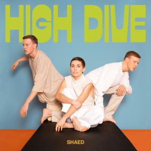 High Dive dari SHAED