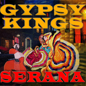 Album Serana from Gypsy Kings