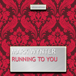 Album Running to You from Mark Wynter