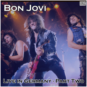 Bon Jovi的專輯Live in Germany - Part Two