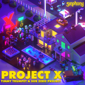 Album Project X from Timmy Trumpet