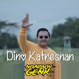 Dino Katresnan dari Ndarboy Genk