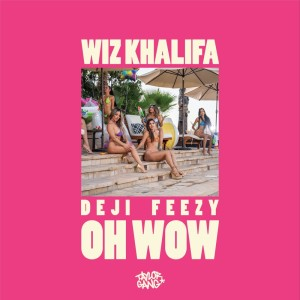 Feezy的專輯Oh Wow (Explicit)