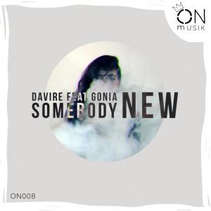 Somebody New 2019 Davire; Gonia