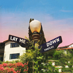 Album Lay Me Down from Timeflies