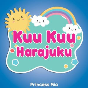 Album Kuu Kuu Harajuku from Princess Mia