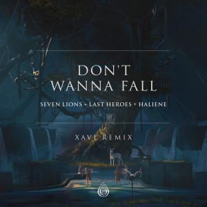 Seven Lions的專輯Don't Wanna Fall (Xavi Remix)