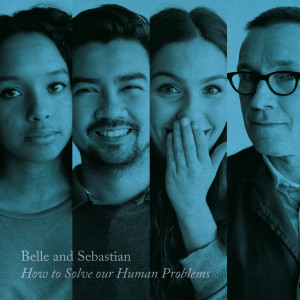 Belle & Sebastian的專輯How To Solve Our Human Problems (Part 3)
