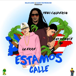 Album Estamos Calle from Tego Calderón