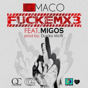 Listen to FUCKEMX3 song with lyrics from OG Maco