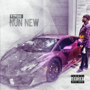 Album Nun New (Explicit) from D.Cross