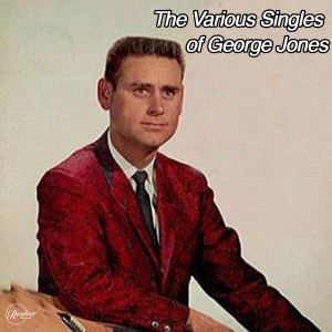 The Various Singles of George Jones